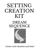 Setting Creation Kit: Dream Sequence