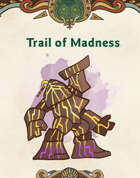 Trail of Madness - A Short Adventure for 5e