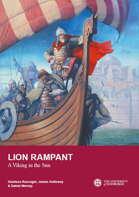 Lion Rampant: A Viking in the Sun - The Mediterranean Adventures of Harald Hardrada