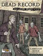 Dead Record: Escaping Brentwick