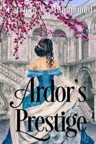 Ardor's Prestige