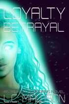 Loyalty/Betrayal (Aspects: Book Five)
