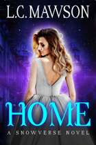 Home: A F/F Snowverse Novel (The Royal Cleaner: Book Two)