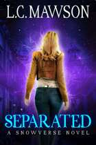 Separated: A F/F Snowverse Novel (Royal Cleaner: Book Three)