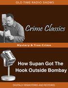 Crime Classics: How Supan Got The Hook Outside Bombay