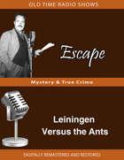 Escape: Leiningen Versus the Ants