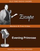 Escape: Evening Primrose