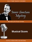 Inner Sanctum: Musical Score