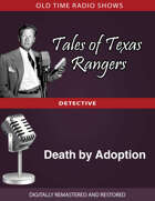 Tale of Texas Rangers: Death by Adoption