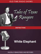 Tale of Texas Rangers: White Elephant