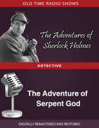 The Adventures of Sherlock Holmes: The Adventure of Serpent God