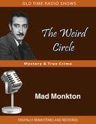 The Weird Circle: Mad Monkton