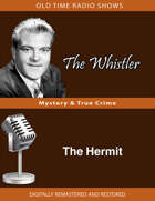 The Whistler: The Hermit