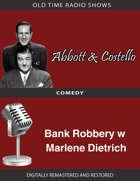 Abbott and Costello: Bank Robbery w Marlene Dietrich