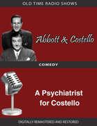Abbott and Costello: A Psychiatrist for Costello
