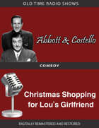 Abbott and Costello: Christmas Shopping for Lou's Girlfriend