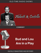 Abbott and Costello: Bud and Lou Are in a Play