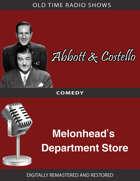 Abbott and Castello: Melonhead's Department Store