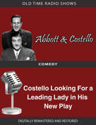 Abbott and Costello: Costello Looking For a Leading Lady in His New Play