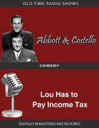Abbott and Costello: Lou Has to Pay Income Tax