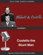 Abbott and Costello: Costello the Stunt Man