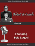 Abbott and Costello: Featuring Bela Lugosi