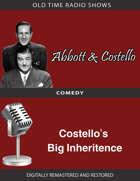 Abbott and Costello: Costello's Big Inheritence