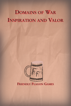 Domains of War - Inspiration and Valor