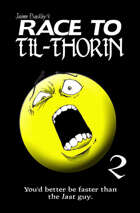 Race to Til-Thorin (Chronicles of a Hero Book 2)
