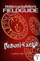 Demoni Vankil (Höbin Luckyfeller's Fieldguides Book 1)
