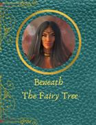 Beneath the Fairy Tree