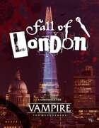 Vampire: The Masquerade 5th Edition: Fall of London