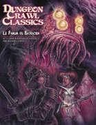 Dungeon Crawl Classics (French) #11 : Le Fanum du batracien