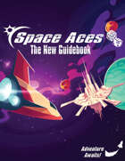 Space Aces: TNG (The New Guidebook)