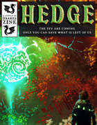 HEDGE - A Post-Apocalyptic Fey Fantasy Action RPG