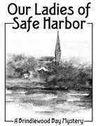 Our Ladies of Safe Harbor: A Brindlewood Bay Mystery