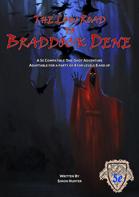 The Low Road to Braddock Dene (5e)