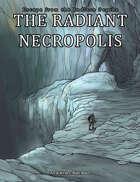 The Radiant Necropolis