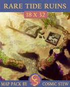 Rare Tide Ruins [18x32]