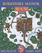 Borkshire Manor [50x50]