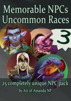 Memorable NPCs: Pack 3 Uncommon Races!