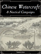 Chinese Watercraft and Nautical Campaigns