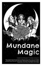 Mundane Magic RPG