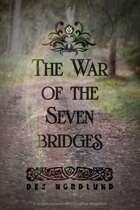 The War of the Seven Bridges