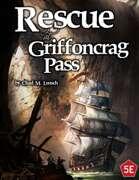 Rescue at Griffoncrag Pass