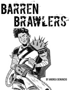 Barren Brawlers