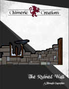 The Ruined Wall: A Sampler