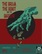 The Bruja, The Beast and The Barrow