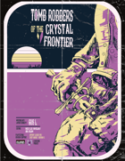 Tomb Robbers of the Crystal Frontier