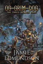 Og-Grim-Dog: The Three-Headed Ogre (eBook)